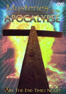 Mysteries of the Apocalypse: Are the End Times Near?