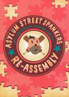 Asylum Street Spankers: Re-Assembly