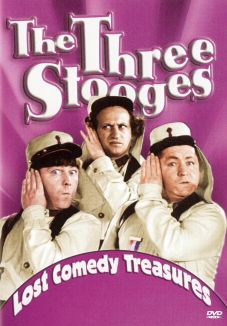 The Three Stooges: Lost Comedy Treasures
