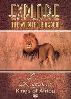 Explore the Wildlife Kingdom: Lions - Kings of Africa