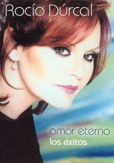 Rocio Durcal: Amor Eterno