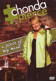Chonda Pierce: A Piece of My Mind
