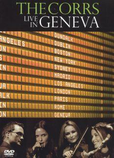 The Corrs: Live in Geneva