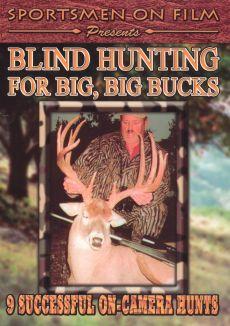 Blind Hunting for Big Big Bucks