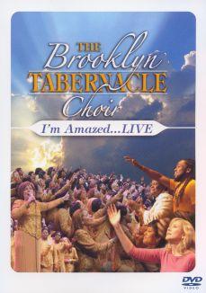 Brooklyn Tabernacle Choir: I'm Amazed...Live