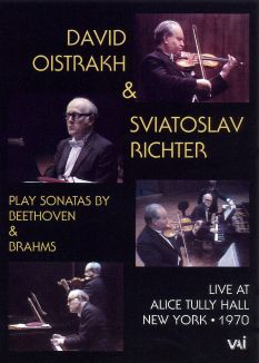 David Oistrakh & Sviatoslav Richter Play Sonatas By Beethoven & Brahms: Live at Alice Tully Hall
