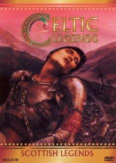 Celtic Legends: Scottish Legends