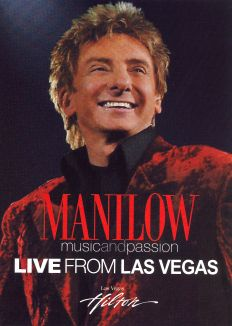 Barry Manilow: Music and Passion