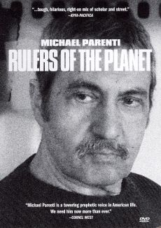 Michael Parenti: Rulers of the Planet