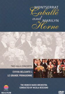 Montserrat Caballe & Marilyn Horne: Two Gala Concerts