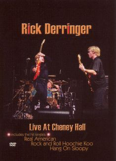 Rick Derringer: Live at Cheney Hall