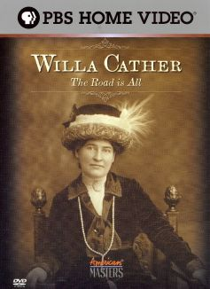 Willa Cather: The Road is All