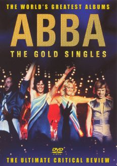 World's Greatest Albums: ABBA - The Gold Singles