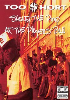 Too $hort: Shorty the Pimp at the Player's Ball
