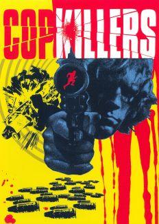 Cop Killers