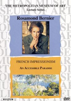Rosamond Bernier: The French Impressionists - An Accessible Paradise