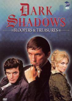 Dark Shadows: Bloopers & Treasures