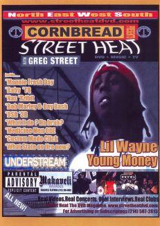 Cornbread Presents Street Heat: Lil Wayne