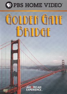 American Experience : Golden Gate Bridge
