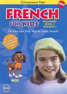French for Kids: Beginner Level 1, Vol. 1