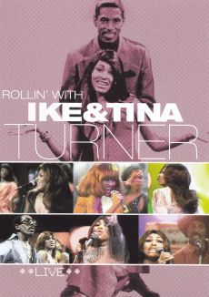 Ike and Tina Turner: Rollin with Ike and Tina Turner