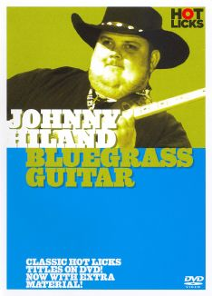 Johnny Hiland: Bluegrass Guitar