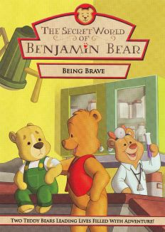 Being Brave with Benjamin Bear