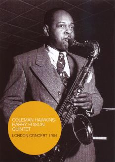 """Coleman Hawkins and Harry """"Sweets"""" Edison: Live in London"""