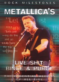 Rock Milestones: Metallica - Live Shit: Binge and Purge