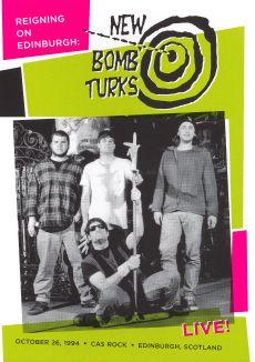 New Bomb Turks: Reigning on Edinburgh