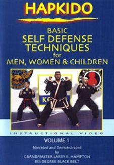 Hapkido: Basic Self Defense Techniques for Men, Women & Children, Vol. 1