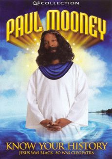 Paul Mooney: Know Your History - Jesus Was Black...So Was Cleopatra
