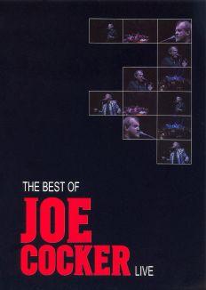 Joe Cocker: The Best of Joe Cocker Live