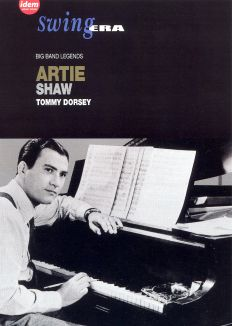 Swing Era: Artie Shaw/Tommy Dorsey - Big Band Legends