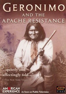 American Experience : Geronimo and the Apache Resistance