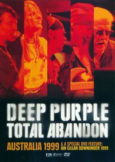 Deep Purple: Total Abandon Live - Australia '99