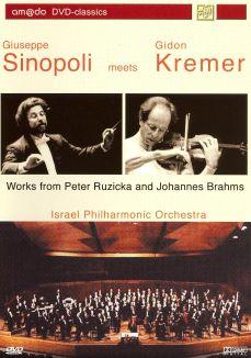 Giuseppe Sinopoli Meets Gidon Kremer: Works From Peter Ruzicka and Johannes Brahams