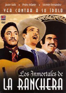 Los Immortales de La Ranchera
