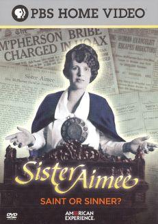 American Experience : Sister Aimee