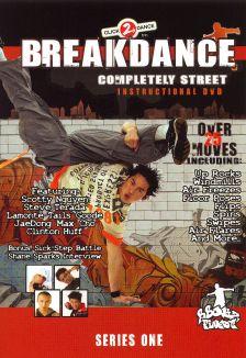 Breakdance: Completely Street Instructional
