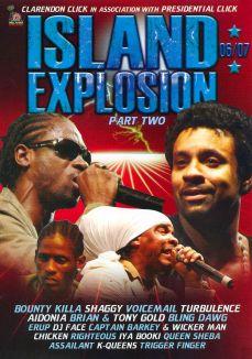 Island Explosion 06-07, Pt. 2