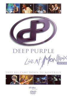 Deep Purple: Live at Montreux 2006 - They All Came Down to Montreux