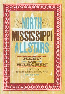 North Mississippi Allstars: Keep on Marchin