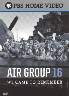 Air Group 16: We Came to Remember
