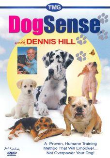 Dennis Hill: Dog Sense with Dennis Hill