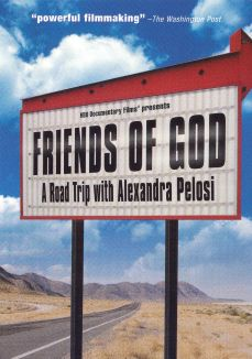 Friends of God: A Road Trip With Alexandra Pelosi