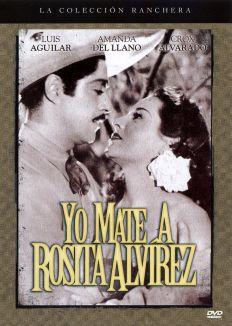 Yo maté a Rosita Alvírez