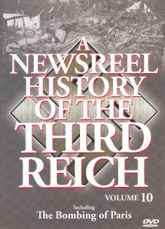 A Newsreel History of the Third Reich, Vol. 10