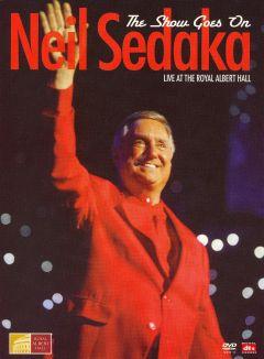 Neil Sedaka: The Show Goes On - Live at Royal Albert Hall