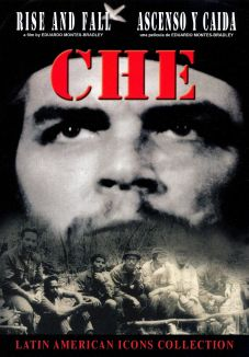 Che: Rise and Fall
